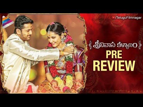 Srinivasa Kalyanam PRE REVIEW | Nithiin | Raashi Khanna | Dil Raju | 2018 Movies | Telugu FilmNagar