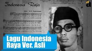 """Download Lagu Inilah Lagu Asli """"Indonesia Raya"""" Sebelum Ada Perubahan Gratis STAFABAND"""