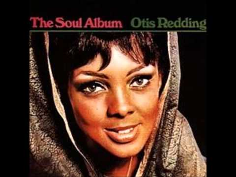 Otis Redding - Treat Her Right