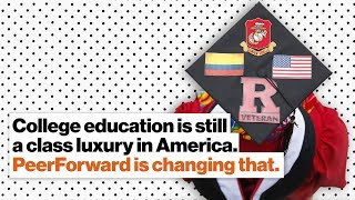 College education is still a class luxury in America. PeerForward is changing that. | Aloysia Jean