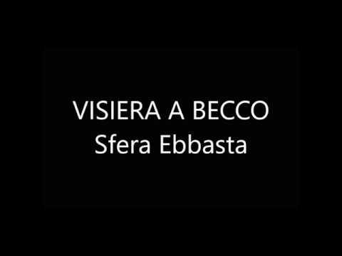 Visiera a becco - Sfera Ebbasta ( Lyrics ) by Ale
