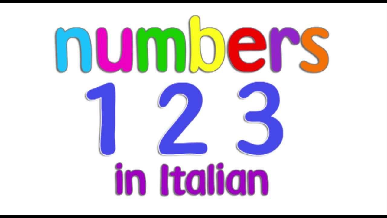 Italian Numbers 1 - 10 for children - YouTube
