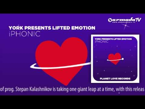 YORK presents Lifted Emotion – iPhonic (Original Club Mix)