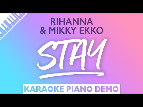 Stay - Rihanna (Piano Karaoke Version)