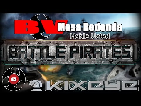 Battle Pirates MESA REDONDA S1-E1