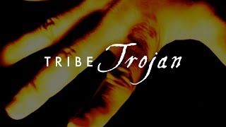 TRIBE - Trojan [Lyric Video]