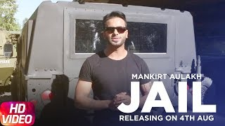 Jail | Mankirt Aulakh Ft. Fateh | Deep Jandu | Full Song Releasing on 4th Aug 2017