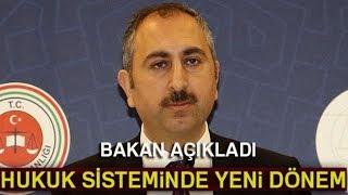 Adalet Bakanı Gül Açıkladı: Dava Sürelerine Kota Geliyor