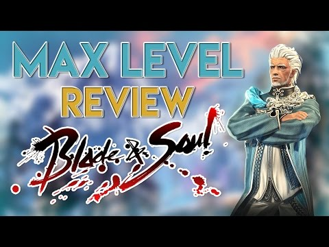 Max Level   Blade & Soul Review