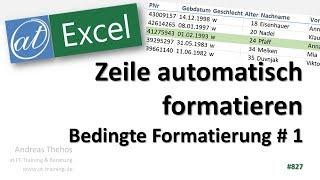 Zeilen automatisch formatieren - Datensatz hervorheben - Bedingte Formatierung # 1