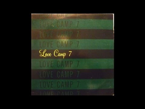 Love Camp 7 - Take Love Where You Find It