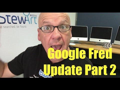 Google Fred Update Part 2