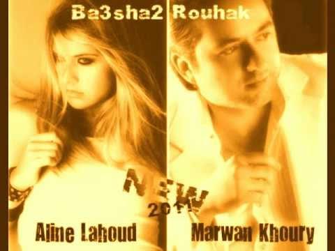 Marwan Khoury ft Aline Lahoud - Ba3sha2 Rou7ik مروان خوري ...