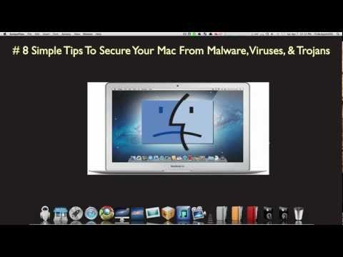 8 Simple Tips to Secure a Mac from Malware, Viruses, & Trojans