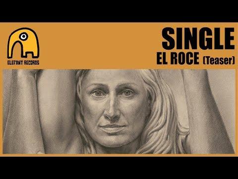 SINGLE - El Roce [Teaser]