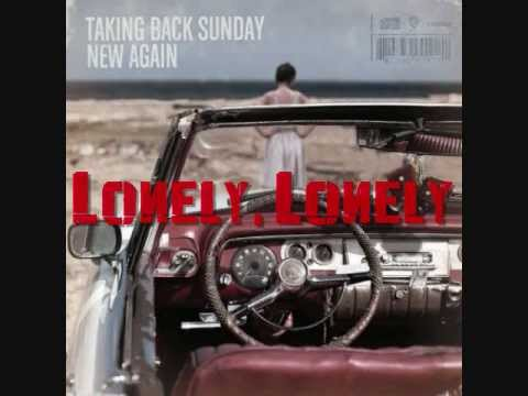 Taking Back Sunday - Lonely Lonely