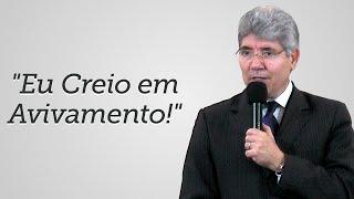 """""""Eu Creio em Avivamento!"""" - Hernandes Dias Lopes"""