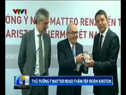 Ariston - Italian Prime Minister Matteo Renzi visits Ariston Thermo Vietnam - VTV1