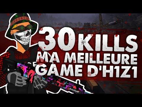 30 KILLS, MA MEILLEURE GAME SUR H1Z1 - (Z1)