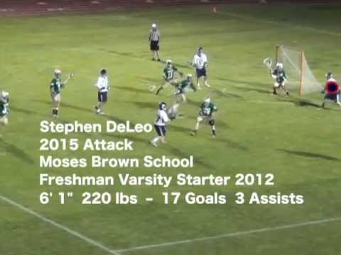 Stephen DeLeo 2015 Attack • Freshman Yr (2012) Moses Brown School