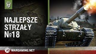 Najlepsze strzały №18 [World of Tanks Polska]