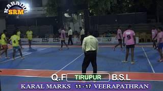 SRM KABADDI QF-,VEERAPATHRAN VS KARAL MARKS/DT LEVEL BHARATH SUPER LEAGUE MATCH @ TIRUPUR