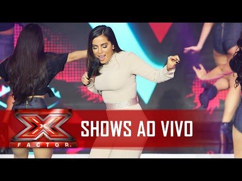 Pra ela é SIM: Anitta canta Sim ou Não | X Factor BR