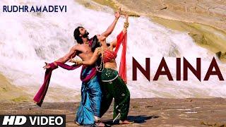 Naina VIDEO Song - Rudhramadevi | Anushka Shetty, Rana Daggubati | T-Series