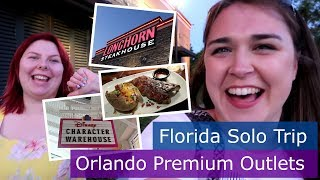 Day 9 | Longhorn Steakhouse & Orlando Premium Outlets | Walt Disney World solo trip | Florida 2017