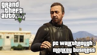 GTA 5 (PC) GT 650M / 8 GB RAM / i7-3630QM / 8 CPU Gameplay: Monkey Business:2