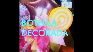 BOTELLA DECORADA RECICLADA// MANUALIDADES DE VERO