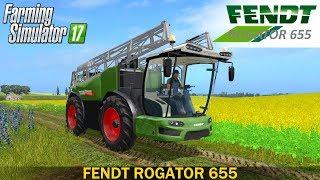 Farming Simulator 17 FENDT ROGATOR 655 SELF-PROPELLED SPRAYER
