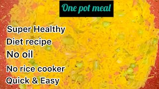 One Pot Instant Meal Recipe | Super Healthy Diet Recipe | No Oil | Weight loss Recipe | Quick & Easy