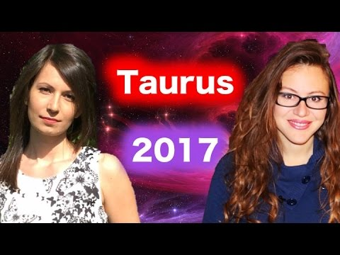 TAURUS 2017 Yearly Horoscope with Astrolada & Marina. Time to SETTLE DOWN!