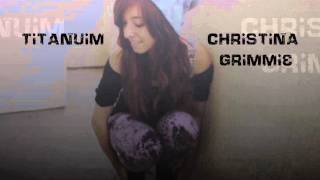 Christina Grimmie - Titanium (Cover) Lyrics in the Description