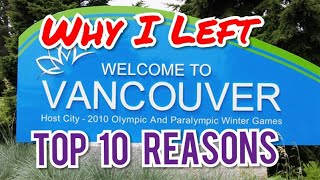 Why I left Vancouver  - TOP 10 Reasons