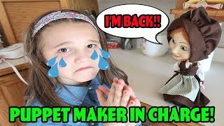 Puppet Maker In Charge For 24 Hours! Is The Doll Maker Back Too?
