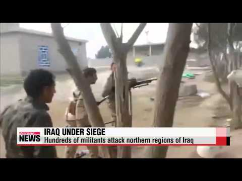 Hundreds of gunmen launch attacks in northern Iraq