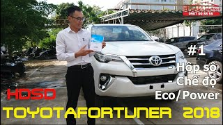Hướng Dẫn Sử Dụng Toyota Fortuner – Phần 1: Hộp Số Tự Động, Chế Độ Lái Eco, Power   Toyota Sài Gòn