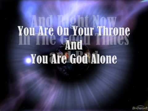You Are God Alone Lyrics By Vbcreallyrics video