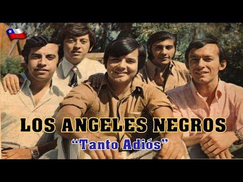 Los Angeles Negros - Tanto Adios
