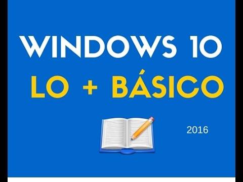 Tutorial Windows 10 - Especial Novatos -  Español - 2016