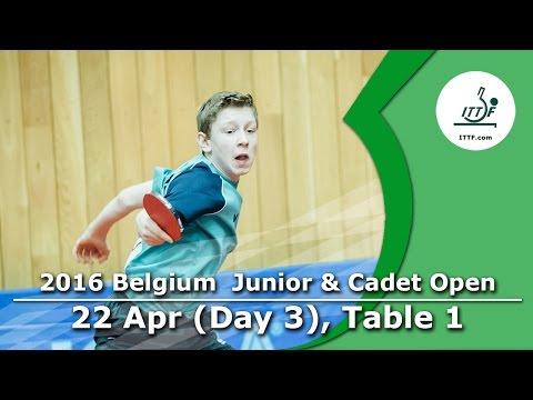 2016 Belgium Junior & Cadet Open - Day 3 LIVE (TABLE 1)
