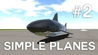 SimplePlanes | Max incearca diferite avioane | Episodul 2