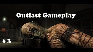 Outlast Gameplay Walkthrough Part 3