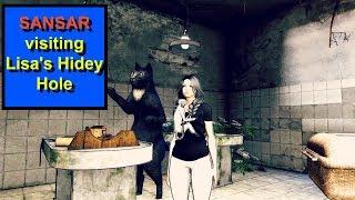 Visiting Lisa's Hidey Hole | SANSAR