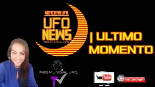 INTRO UFO NEWS | NOTICIERO OVNI con ERIKA CORDOVA | RED MUNDIAL UFO !