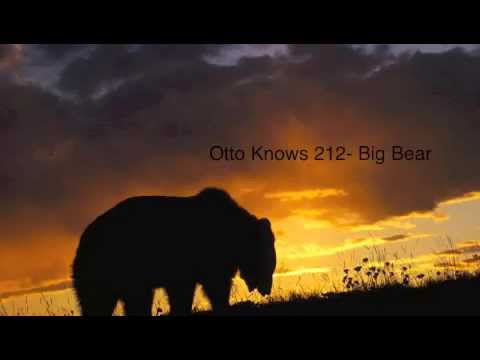 Ottow Knows 212 Big Bear mix
