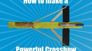 How to make a powerful crossbow