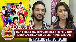 EXCLUSIVE | Hara Hara Mahadevaki is a fun Film not a sexual related movie - Nikki Galrani